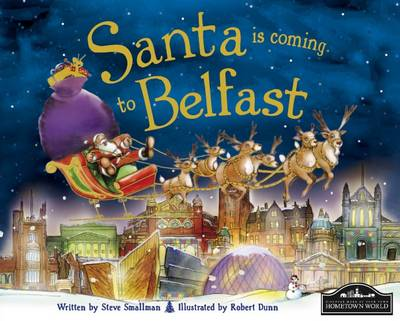 Santa is Coming to Belfast by Steve Smallman