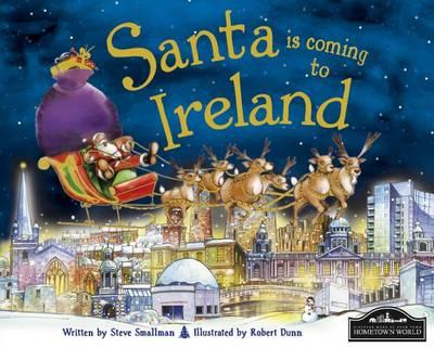 Santa is Coming to Ireland by Steve Smallman