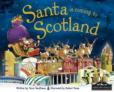 Santa is Coming to Scotland by Steve Smallman