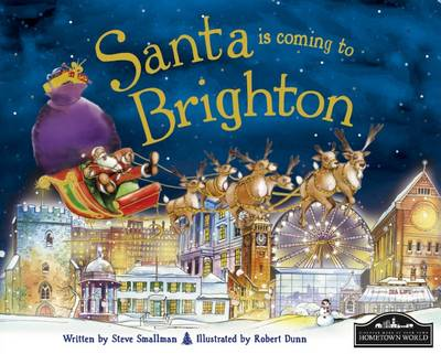 Santa is Coming to Brighton by Steve Smallman