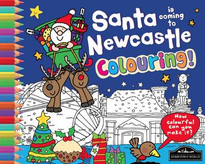 Santa is Coming to Newcastle Colouring by