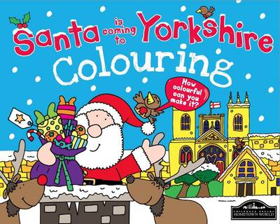 Santa is Coming to Yorkshire Colouring by