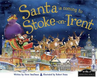 Santa is Coming to Stoke on Trent by
