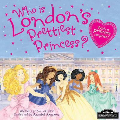 London's Prettiest Princess by