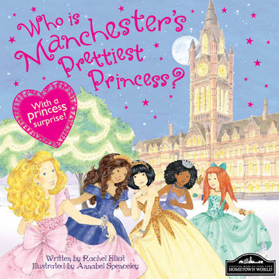 Manchester's Prettiest Princess by