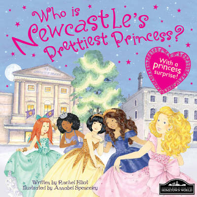 Newcastle's Prettiest Princess by