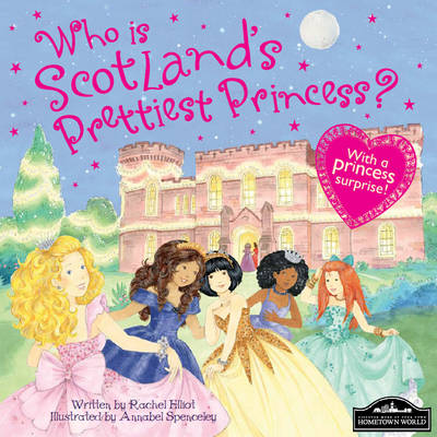 Scotland's Prettiest Princess by