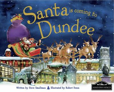 Santa is Coming to Dundee by