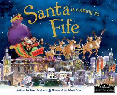 Santa is Coming to Fife by