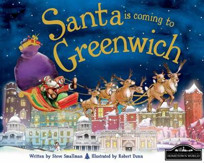 Santa is Coming to Greenwich by Steve Smallman