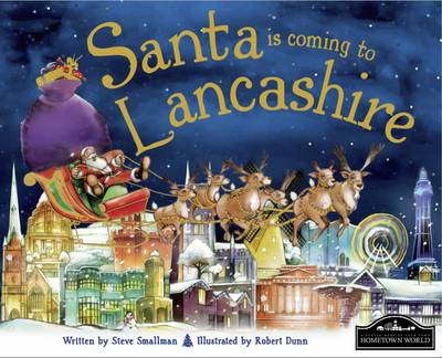 Santa is Coming to Lancashire by