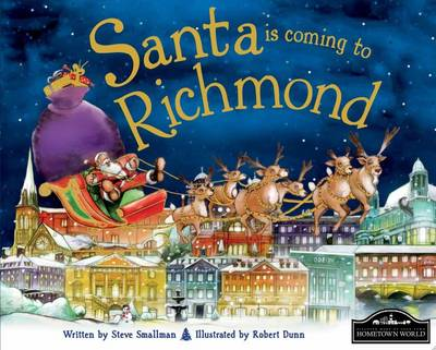 Santa is Coming to Richmond by Steve Smallman
