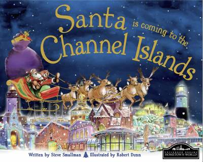 Santa is Coming to the Channel Islands by