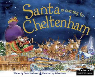 Santa is Coming to Cheltenham by