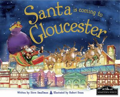 Santa is Coming to Gloucester by