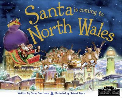 Santa is Coming to North Wales by