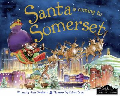 Santa is Coming to Somerset by