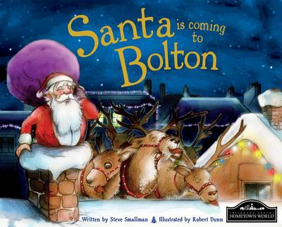 Santa is Coming to Bolton by