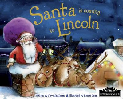 Santa is Coming to Lincoln by
