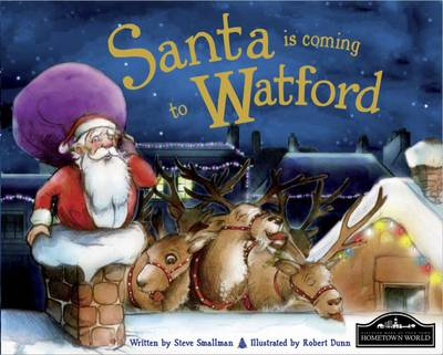Santa is Coming to Watford by