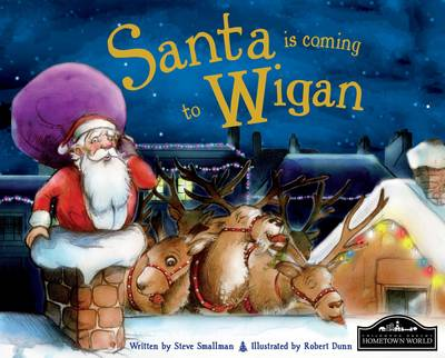 Santa is Coming to Wigan by
