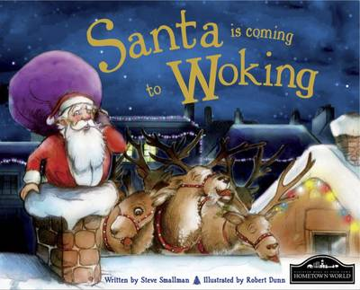 Santa is Coming to Woking by