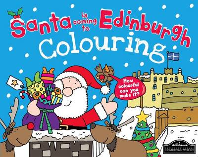 Santa is Coming to Edinburgh Colouring by