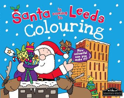 Santa is Coming to Leeds Colouring by