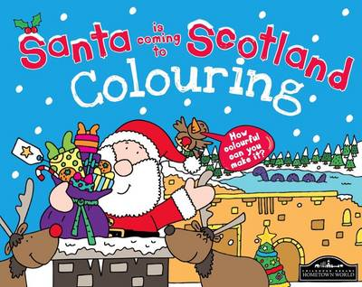 Santa is Coming to Scotland Colouring by
