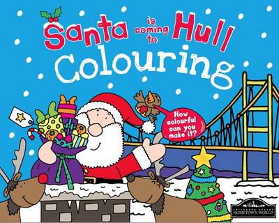 Santa is Coming to Hull Colouring by