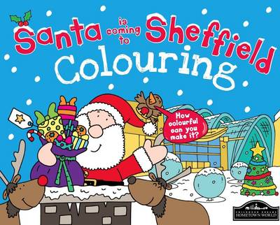 Santa is Coming to Sheffield Colouring by