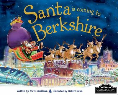 Santa is Coming to Berkshire by Steve Smallman