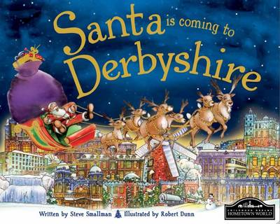 Santa is Coming to Derbyshire by Steve Smallman