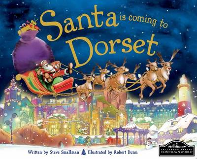 Santa is Coming to Dorset by Steve Smallman
