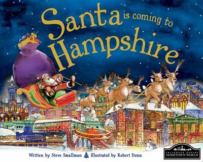 Santa is Coming to Hampshire by Steve Smallman