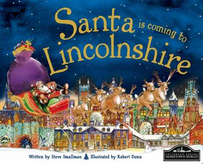 Santa is Coming to Lincolnshire by Steve Smallman