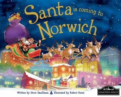 Santa is Coming to Norwich by Steve Smallman
