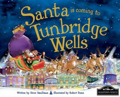 Santa is Coming to Tunbridge Wells by Steve Smallman
