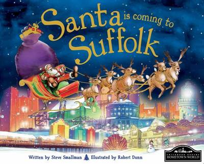 Santa is Coming to Suffolk by Steve Smallman