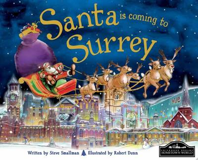 Santa is Coming to Surrey by Steve Smallman
