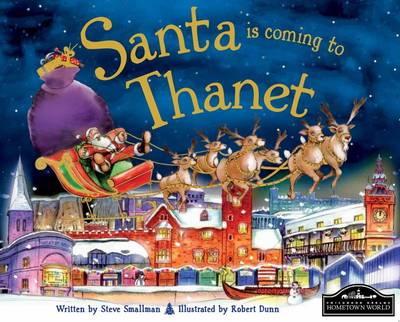 Santa is Coming to Thanet by Steve Smallman