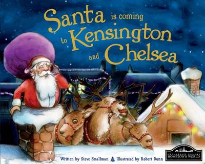 Santa is Coming to Kensington & Chelsea by Steve Smallman