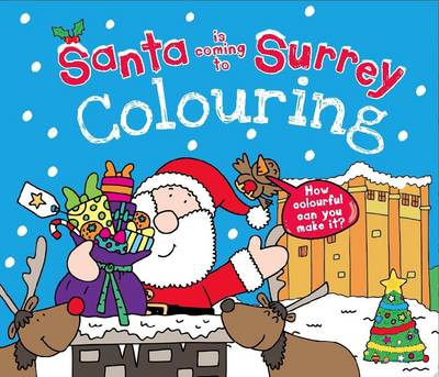 Santa is Coming to Surrey Colouring Book by Katherine Sully