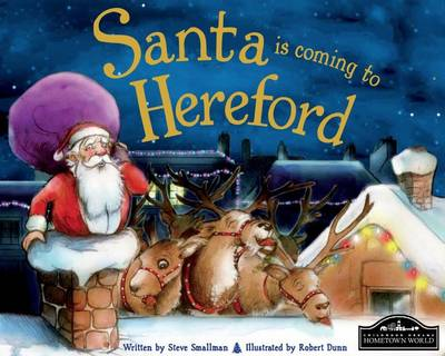 Santa is Coming to Hereford by Steve Smallman