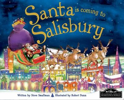 Santa is Coming to Salisbury by Steve Smallman