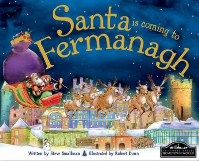 Santa is Coming to Fermanagh by Steve Smallman