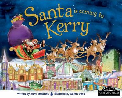 Santa is Coming to Kerry by Steve Smallman