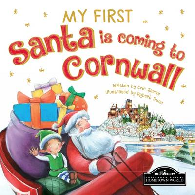My First Santa is Coming to Cornwall by