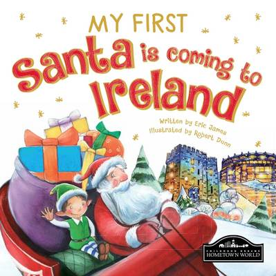 My First Santa is Coming to Ireland by