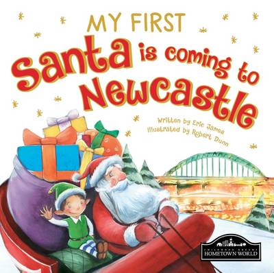 My First Santa is Coming to Newcastle by